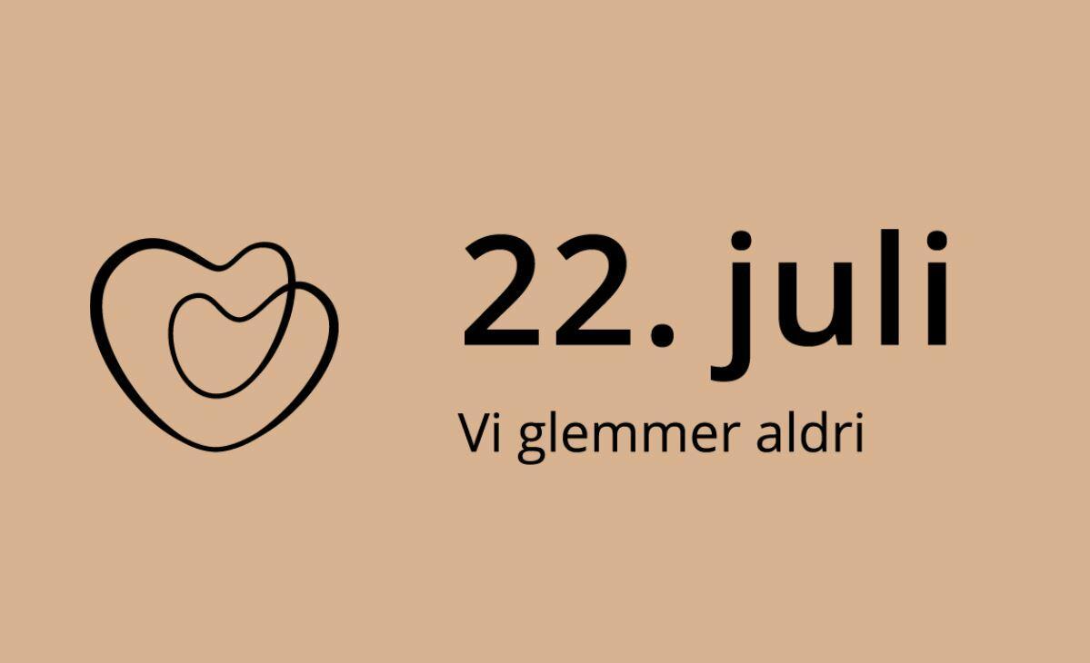22. juli - Vi glemmer aldri
